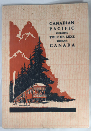 1929 travel brochure Canadian Pacific Tour de Luxe through Canada