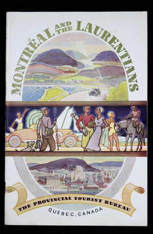1935 Montreal and Laurentians - Quebec Government tourism brochure