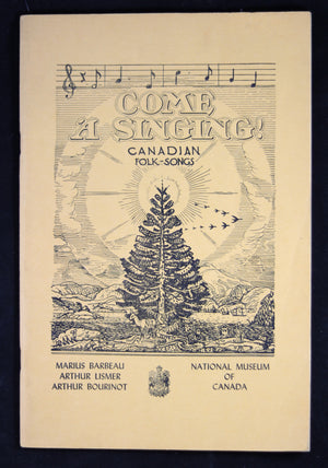 1947 pamphlet,  COME 'A SINGING' Canadian Folk-Song (Lismer)