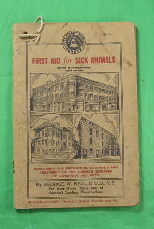 Dr. Bell's 'First Aid for Sick Animals' advertising pamphlet ~1935