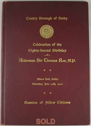 Book honour 82nd bday Sir Thomas Roe MP Derby UK 1913