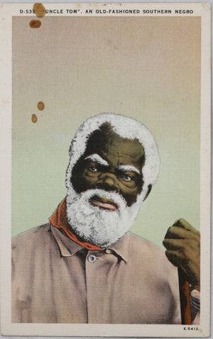 Black Americana postcard 'Uncle Tom – Southern' 1940s