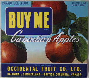 'Buy Me' Canadian apple crate label Occidental Fruit Co. (B.C.)