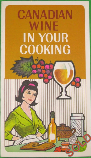 'Canadian Wine in Your Cooking' 1967 pamphlet