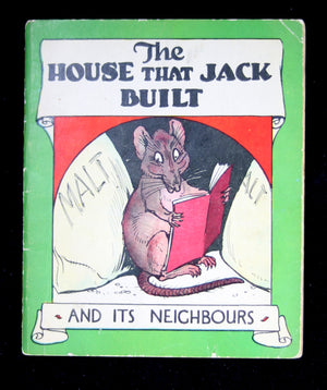 Children's book 'The House that Jack Built – and its neighbours' ~1910