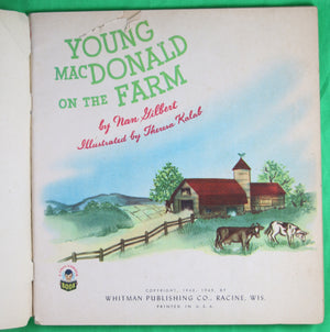 Children's book 'Young MacDonald on the Farm' by Nan Gilbert 1949