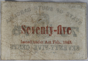Confederate State of South Carolina 1863 75¢ note