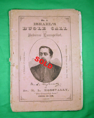 'Israel's Bugle Call'  Religious Music and verses Volumes 1 and 2 Dr. Rossvally (late 1800s)