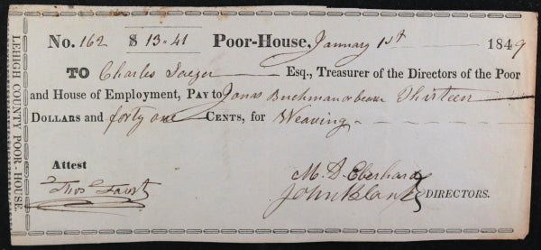 Jan. 1st 1849 Allentown PA Lehigh County Poor-House cheque for weaving