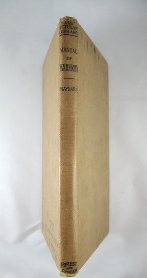 Manual of Taxidermy for Amateurs - 1901