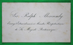 Mid-1800s calling card - Sir Ralph Abercromby Minister Plenipotentiary