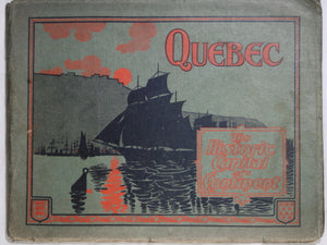 Pamphlet of photos 'Quebec The Historic Capital of a Continent' @1900