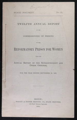 Reformatory Prison for Women - Twelfth Annual Report (Boston 1890)