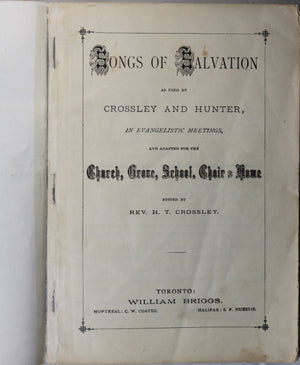 Songs of Salvation. edited by Rev. Crossley - 1887