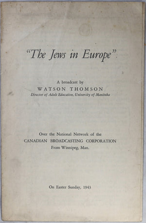 WW2 Canadian brochure of speech 'The Jews in Europe' 1943