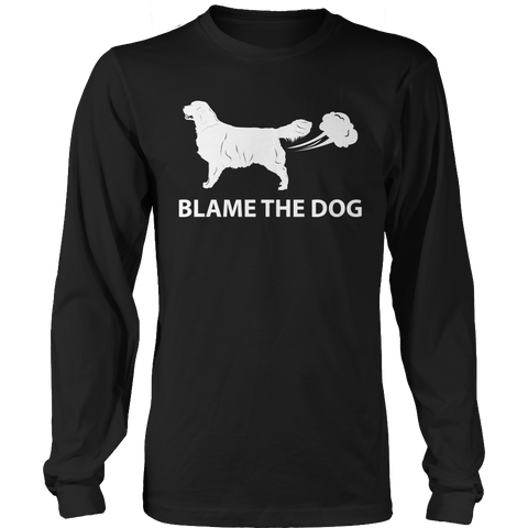 Funny Dog Lover T-Shirt - Blame The Dog long sleeve