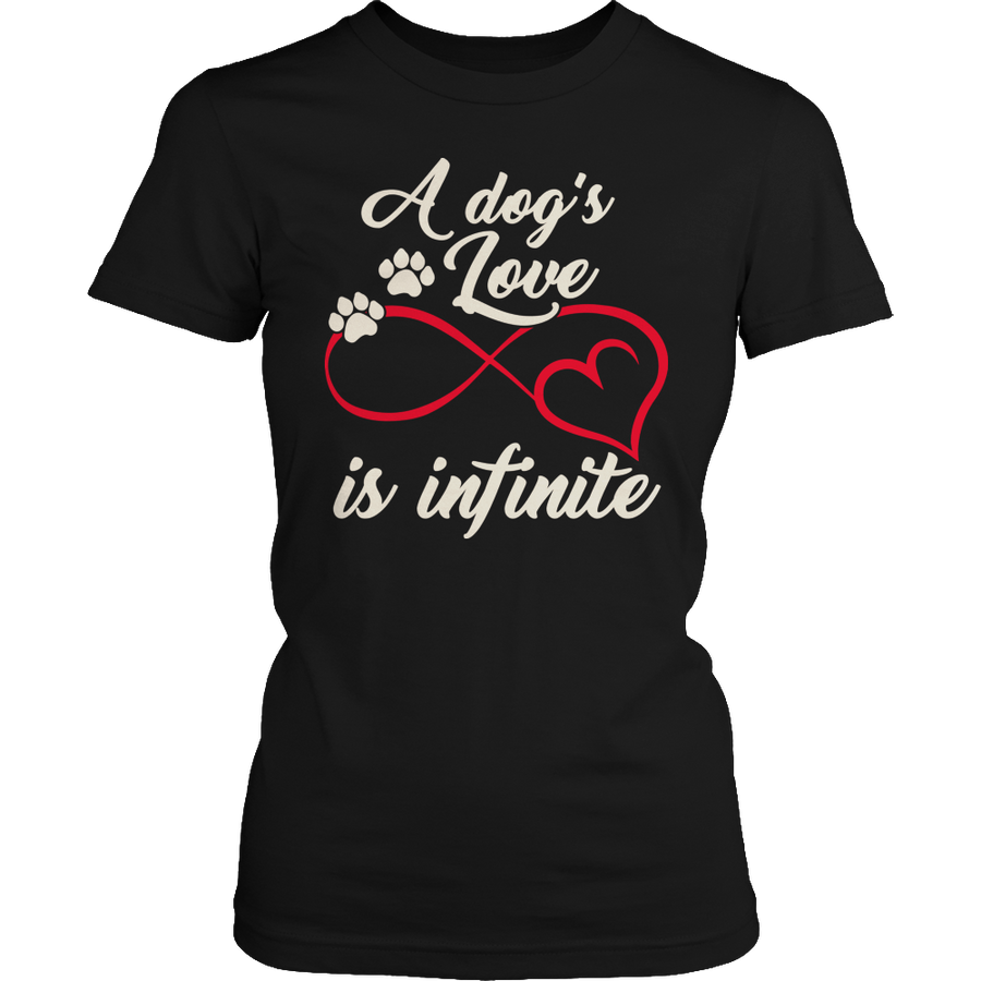 A Dog's Love Is Infinite Shirt
