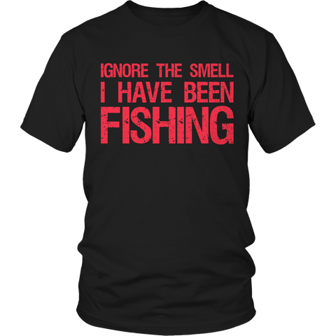Funny Fishing Shirt - Ignore The Smell I Have Been Fishing