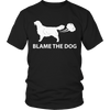 Funny Dog Lover T-Shirt - Blame The Dog unisex