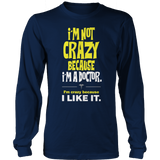 Limited Edition -I'm Not Crazy-DOCTOR