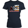 Funny Shirt - Wet Is Good Support Your Local Firefighters Women
