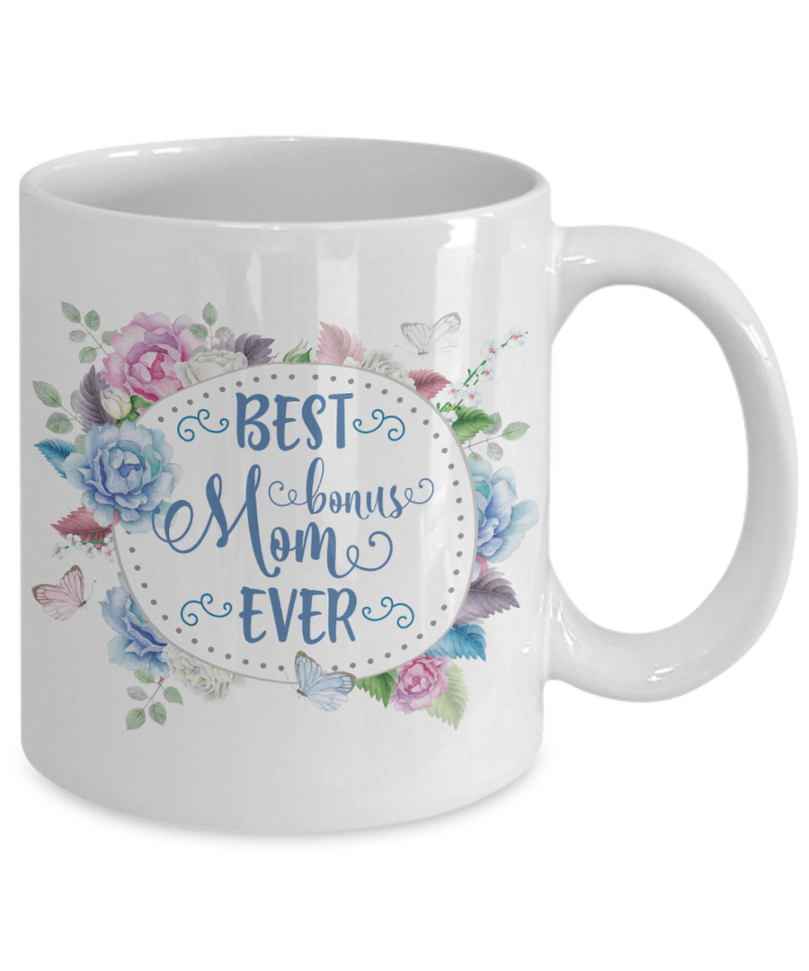 Best Bonus Mom Ever Coffee Mug Tea Cup Awesome Mother's Day Gift Idea