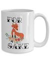 for fox sake cute coffee mug