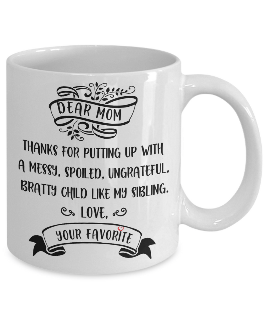 Dear Mom Thank You Funny Coffee Mug 11oz
