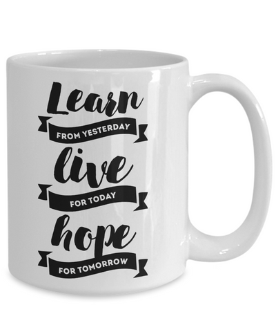Learn, Live, Hope Inspirational Tea Cup