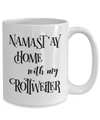 Namast'ay Home With My Rottweiler Funny Coffee Mug Tea Cup Dog Lover/Owner Gift Idea