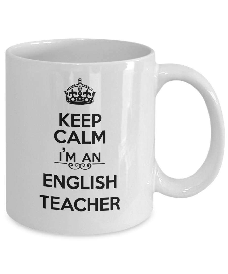 Keep Calm I'm an English Teacher Coffee Mug Tea Cup