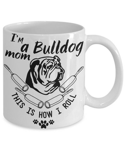 coffee mug for a bulldog mom
