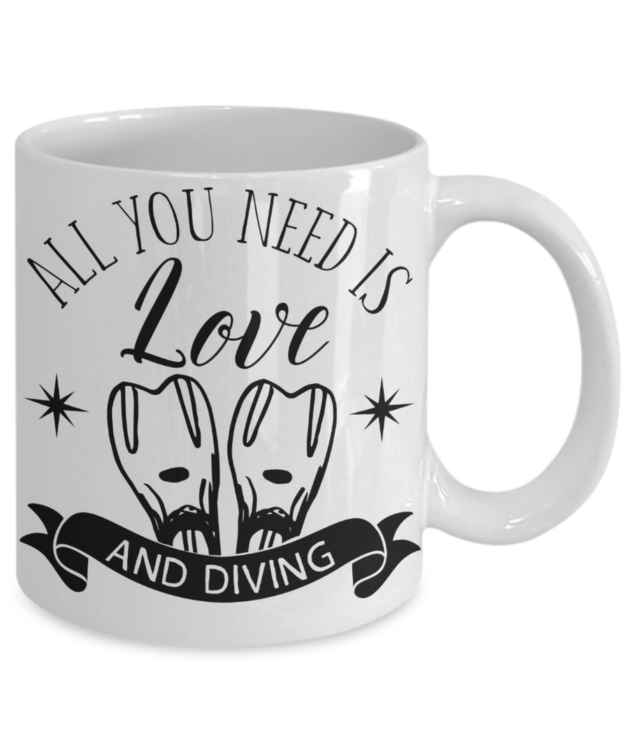 All You Need Is Love and Diving Coffee Mug Tea Cup Gift Idea for Divers