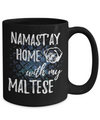 Namast'ay Home With My Maltese Funny Coffee Mug
