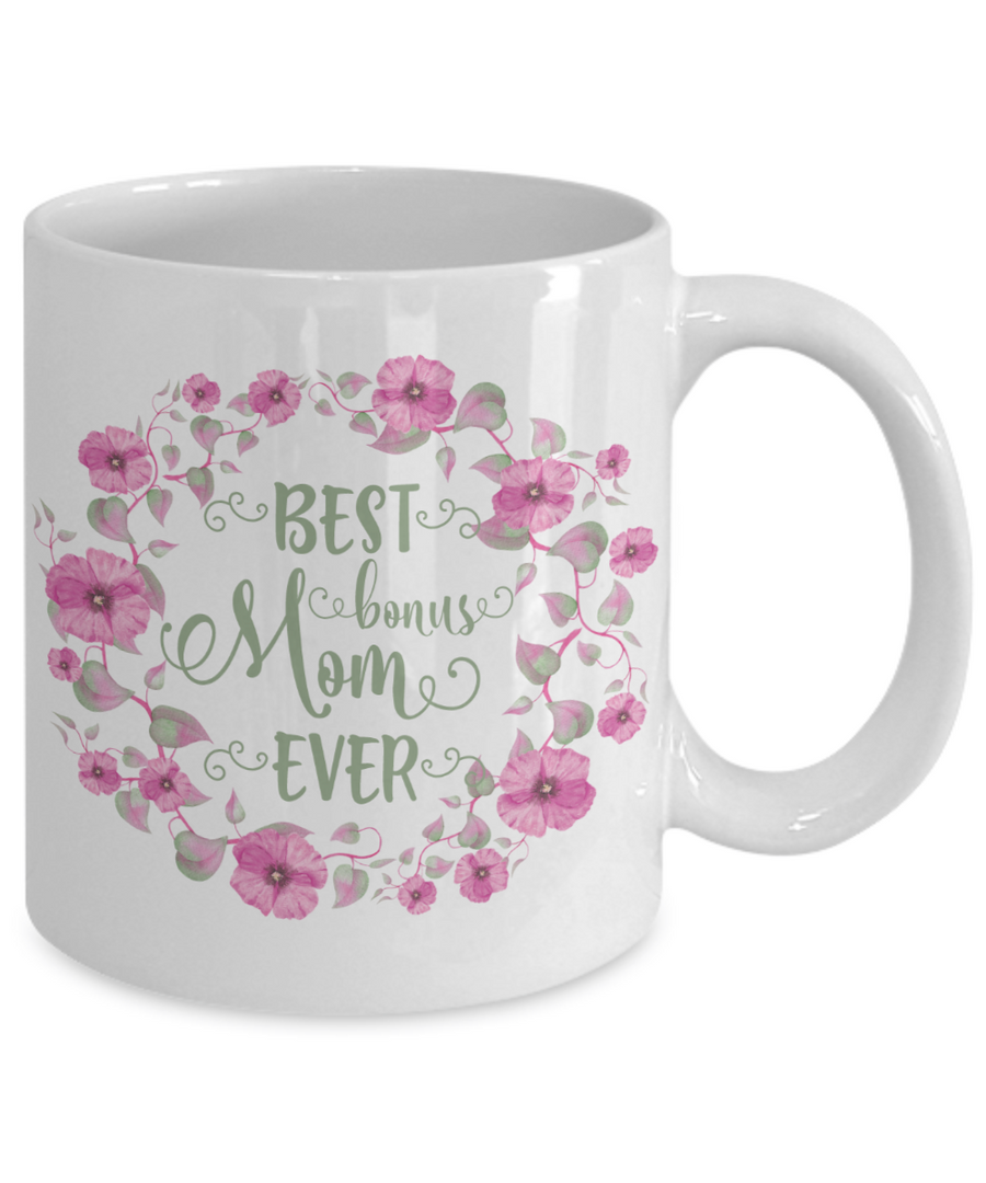 Best Bonus Mom Ever Coffee Mug  Tea Cup Mother's Day Gift Idea | Flower Wreath