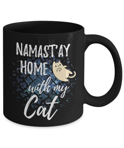 Namast'ay Home With My Cat Funny Coffee Mug