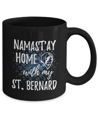Namast'ay Home With My St. Bernard Funny Coffee Mug