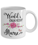 World's Okayest Nurse Coffee Mug | Gifts for Nurses