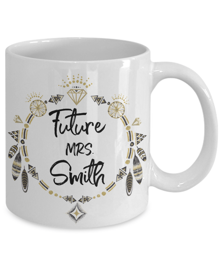 Future Mrs. Customizable Coffee Mug | Personalized Future Wife Gift Ideas