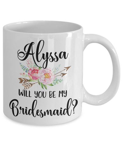 Will You Be My Bridesmaid Custom Coffee Mug | Personalizable Gift