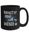 Namast'ay Home With My Wiener Funny Coffee Mug