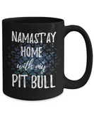 Namast'ay Home With My Pit Bull Funny Coffee Mug
