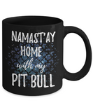 Namast'ay Home With My Pit Bull Mug