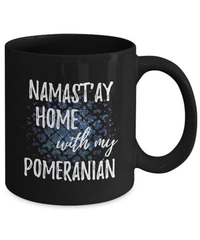 Namast'ay Home With My Pomeranian Funny Coffee Mug