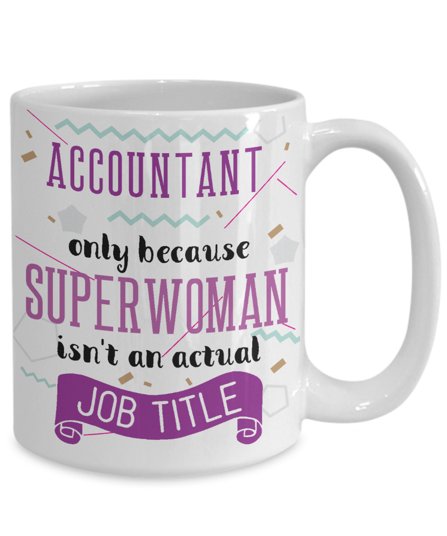 Accountant Funny Coffee Mug Tea Cup Hot Chocolate Gift Idea for Accountants