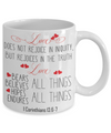 1 Corinthians 13-6-7 Love Coffee Mug | Tea Cup | Christian Gifts | Faith