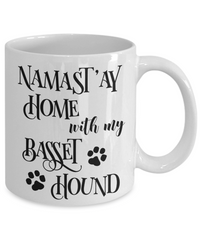 Namast'ay Home With My Basset Hound Funny Coffee Mug 11oz back