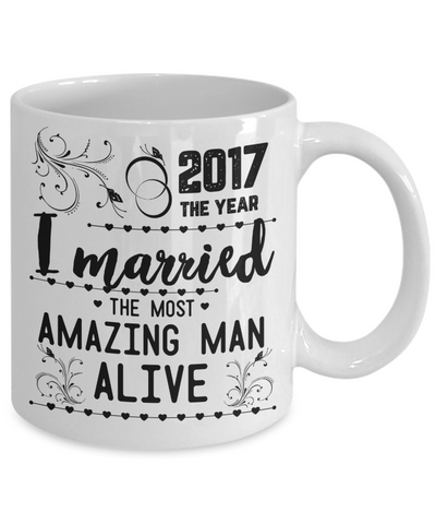 Married Most Amazing Man Alive Tea Cup
