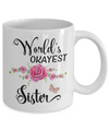 World's Okayest Sister Coffee Mug Tea Cup | Sister Gift Idea