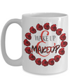 Wake Up and Makeup Tea Cup